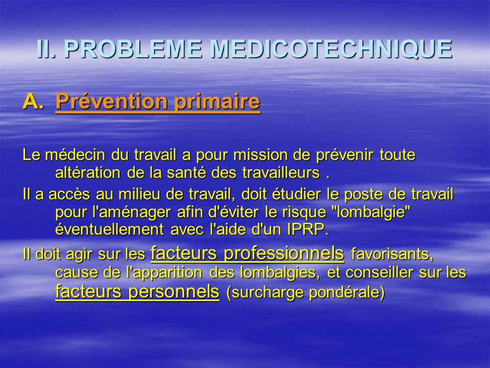 II. PROBLEME MEDICOTECHNIQUE