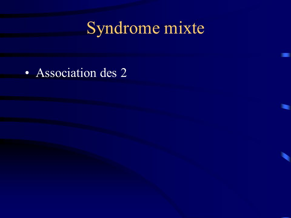 Syndrome mixte Association des 2
