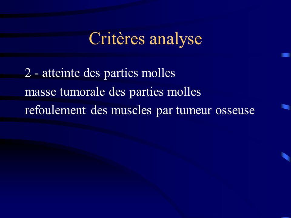Critères analyse 2 - atteinte des parties molles