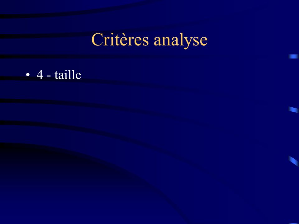 Critères analyse 4 - taille