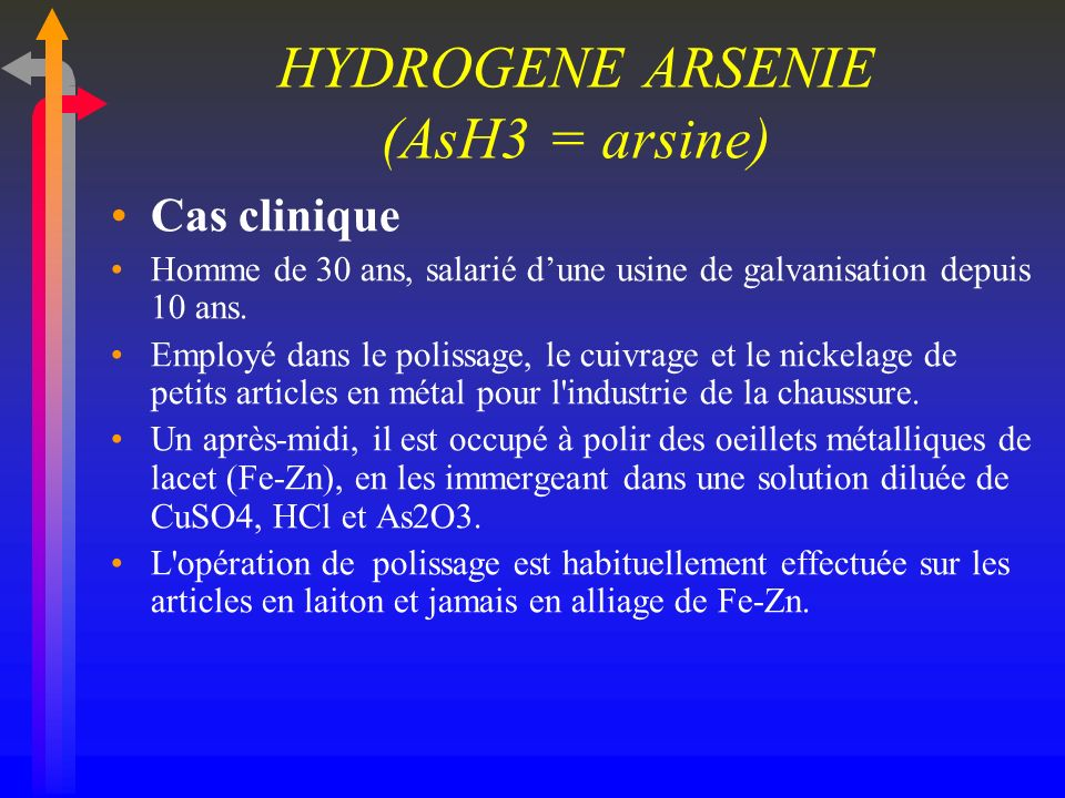 HYDROGENE ARSENIE (AsH3 = arsine)