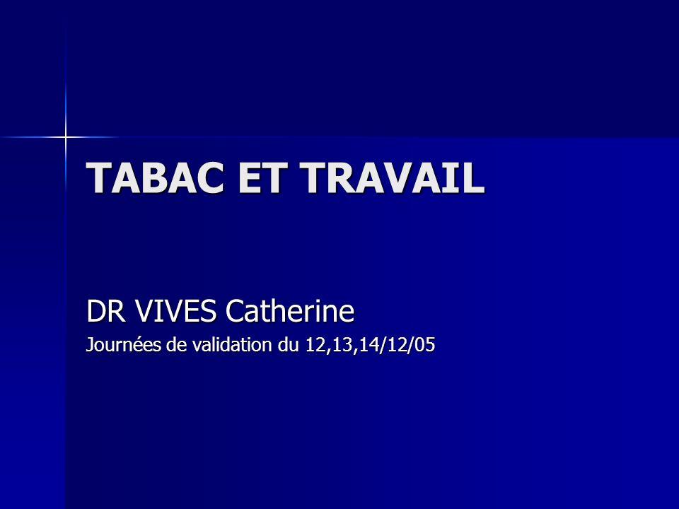DR VIVES Catherine Journées de validation du 12,13,14/12/05