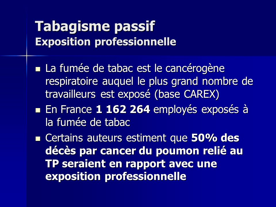 Tabagisme passif Exposition professionnelle