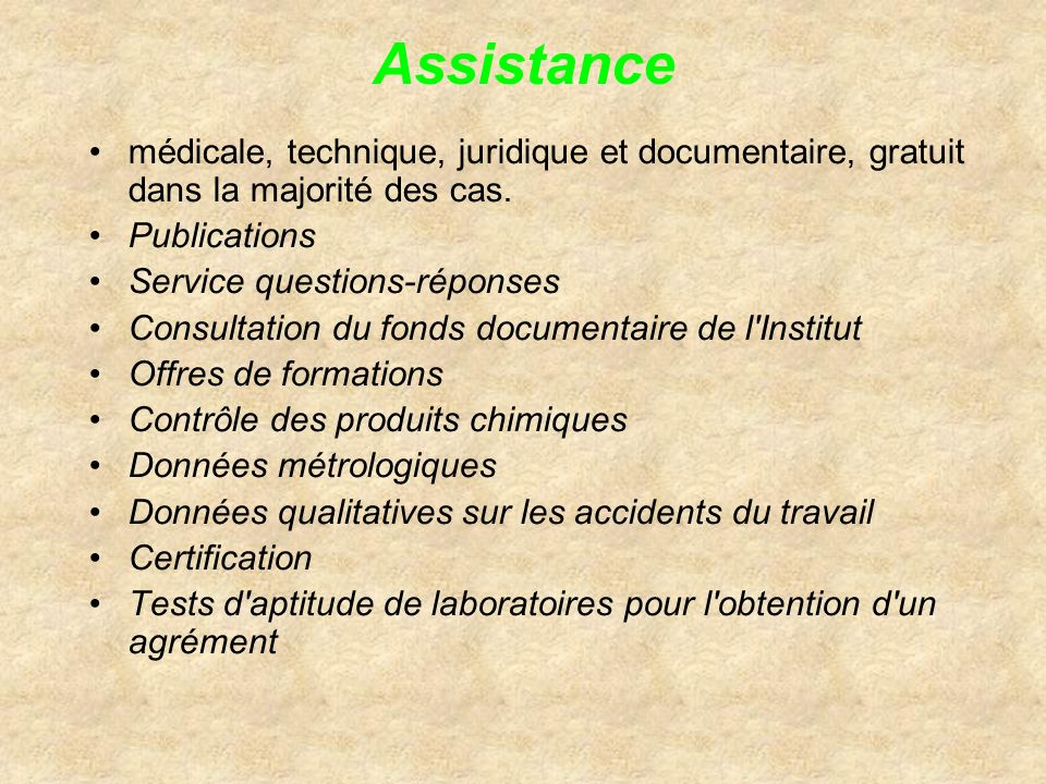 Assistance médicale, technique, juridique et documentaire, gratuit dans la majorité des cas. Publications.