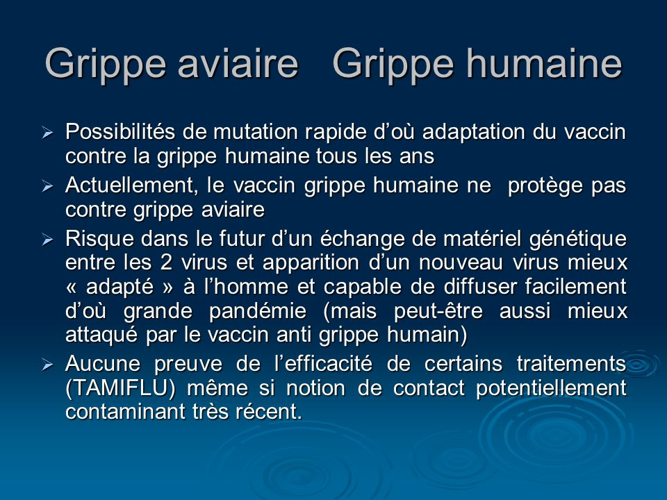 Grippe aviaire Grippe humaine