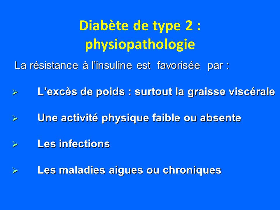 Diabète de type 2 : physiopathologie