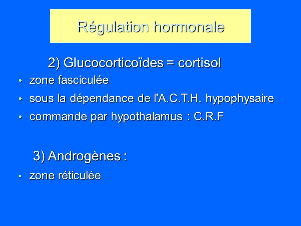 Régulation hormonale Régulation hormonale