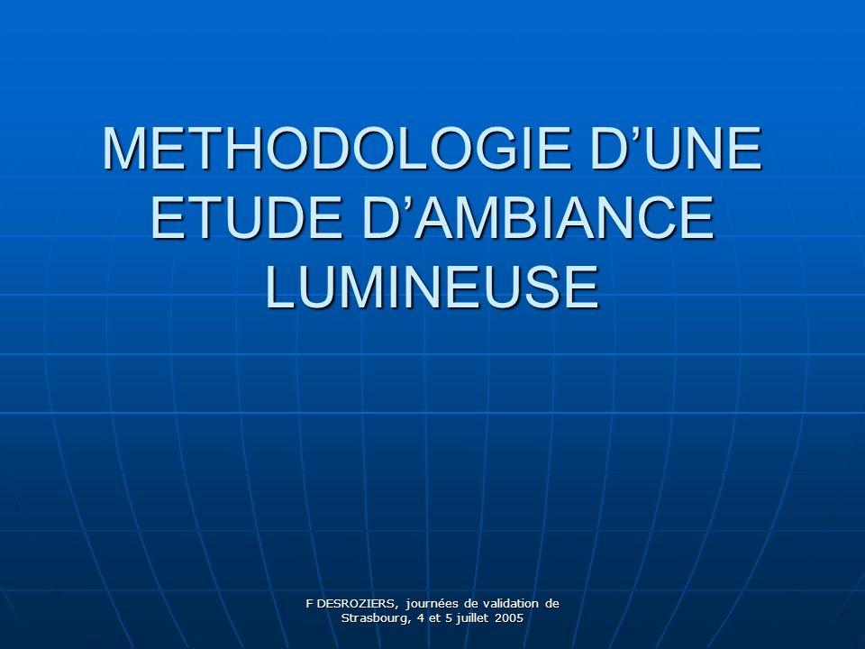 METHODOLOGIE D'UNE ETUDE D'AMBIANCE LUMINEUSE