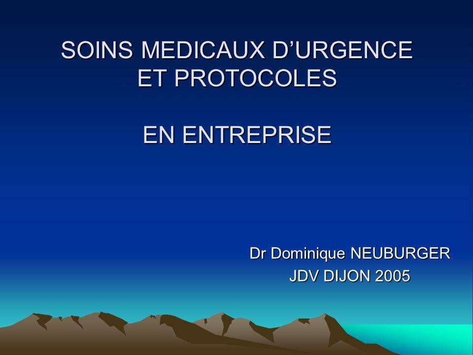 SOINS MEDICAUX D'URGENCE ET PROTOCOLES EN ENTREPRISE