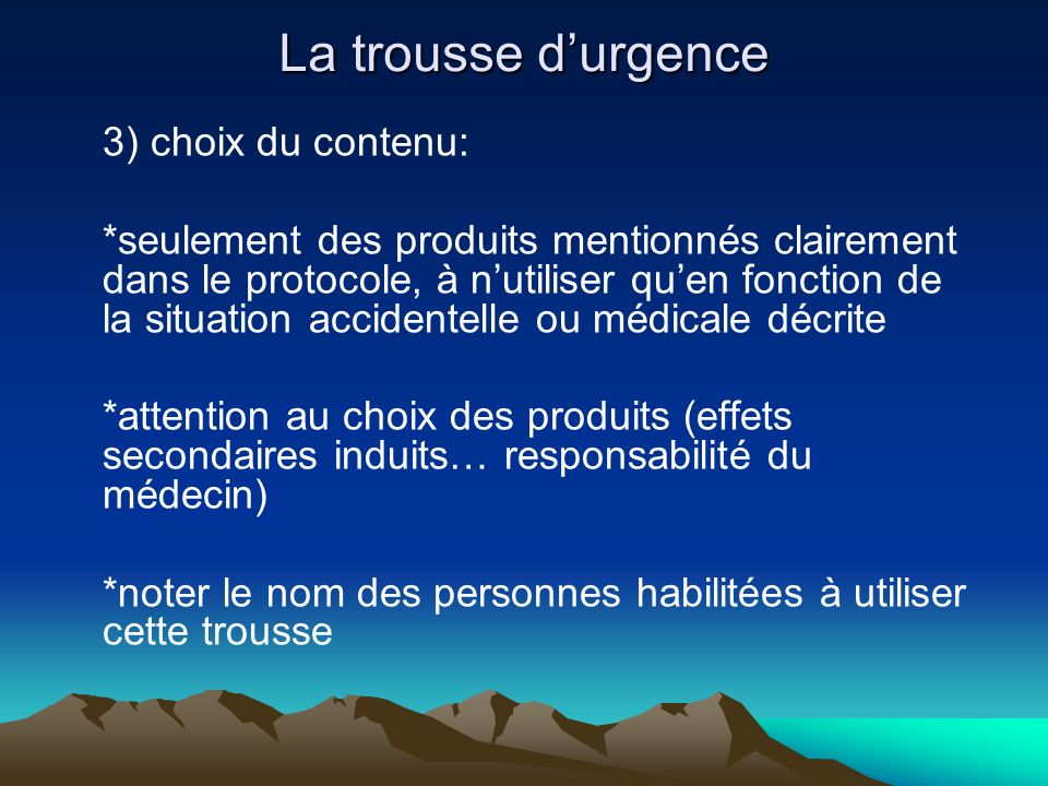 La trousse d'urgence 3) choix du contenu: