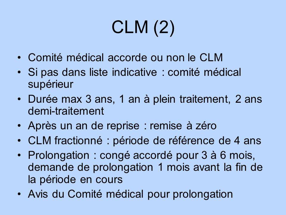 CLM (2) Comité médical accorde ou non le CLM