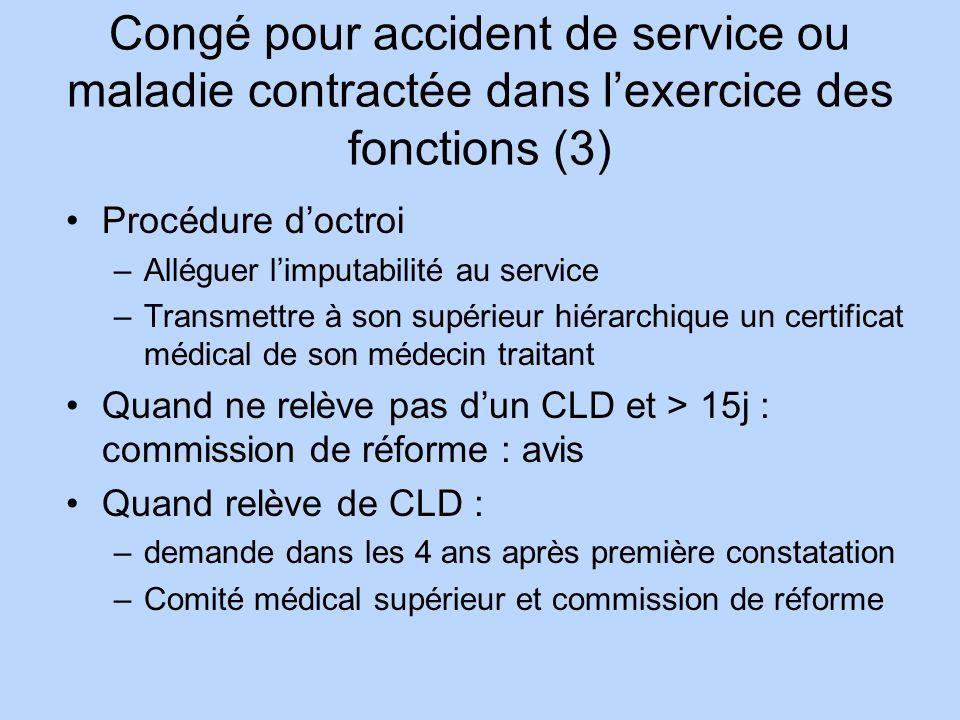 Congé pour accident de service ou maladie contractée dans l'exercice des fonctions (3)