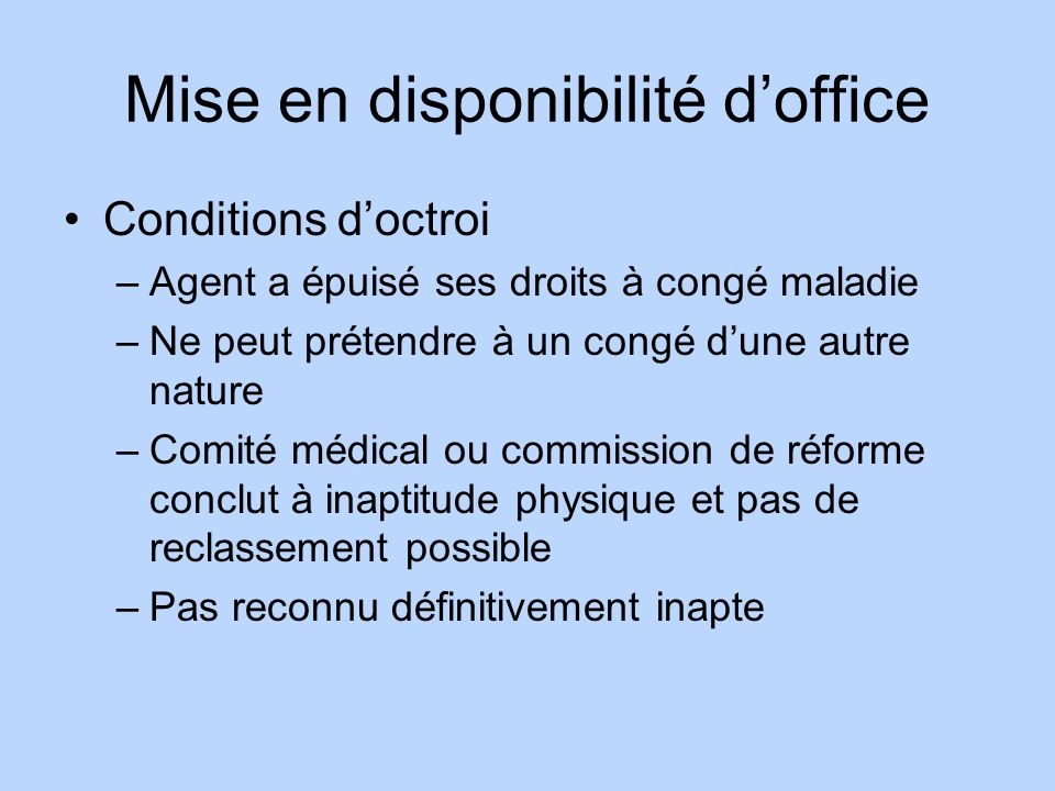 Mise en disponibilité d'office