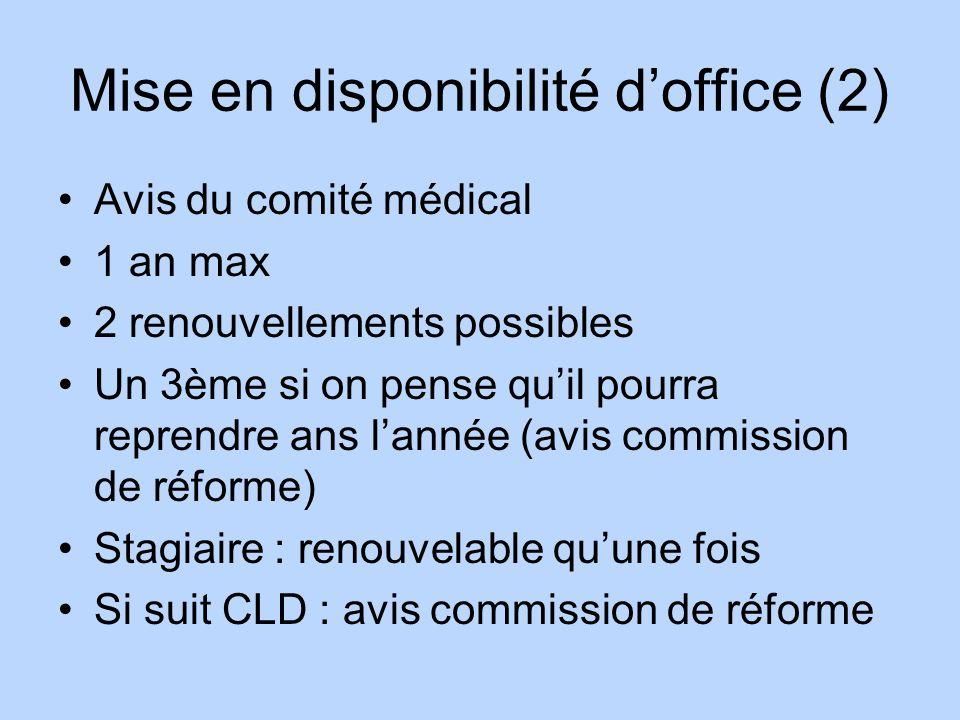 Mise en disponibilité d'office (2)