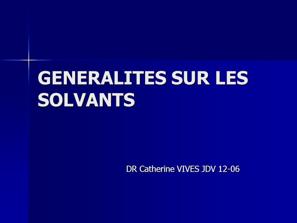 GENERALITES SUR LES SOLVANTS