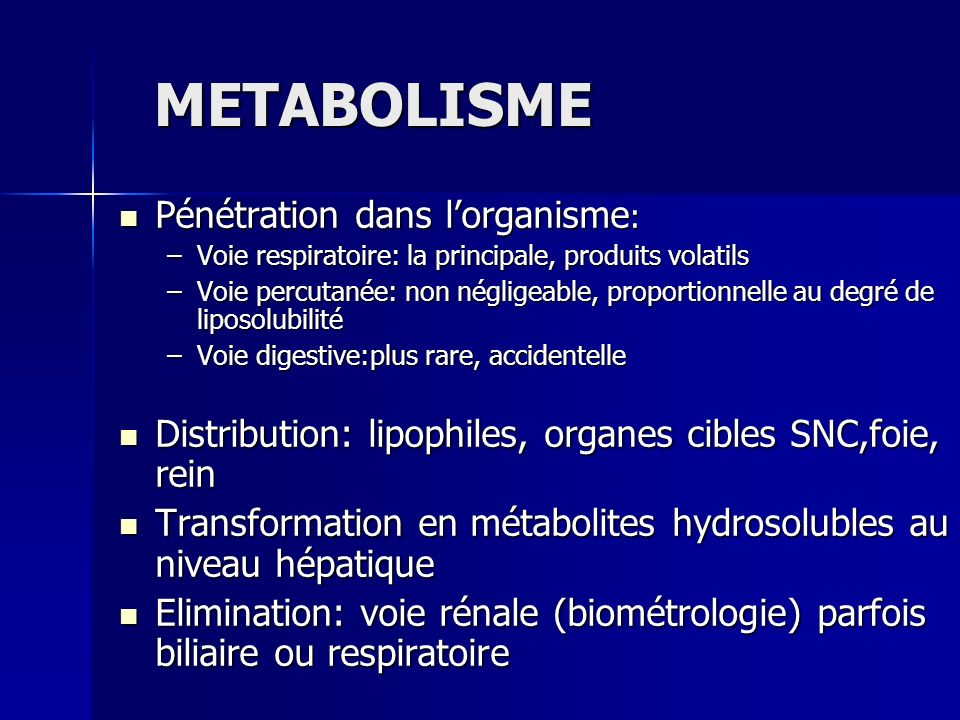 METABOLISME Pénétration dans l'organisme: