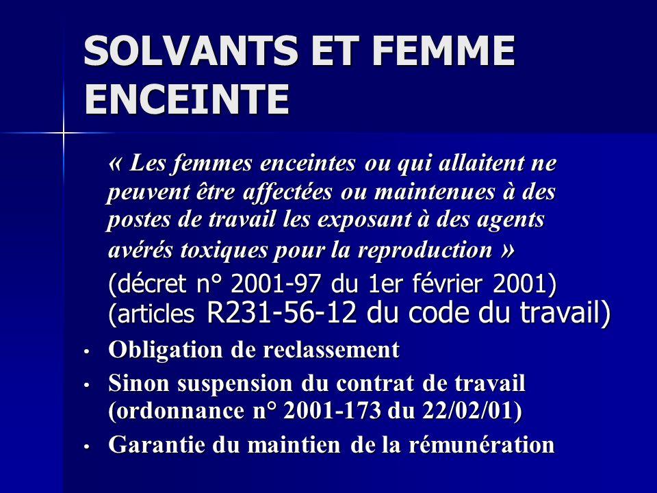 SOLVANTS ET FEMME ENCEINTE