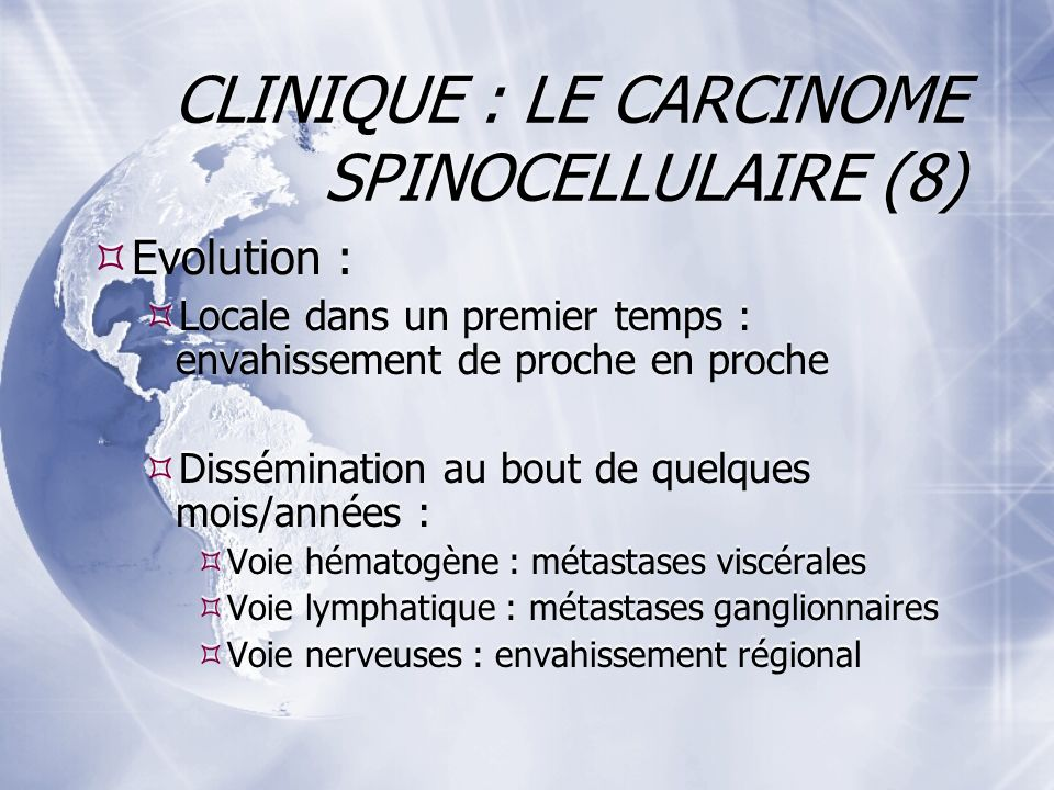 CLINIQUE : LE CARCINOME SPINOCELLULAIRE (8)
