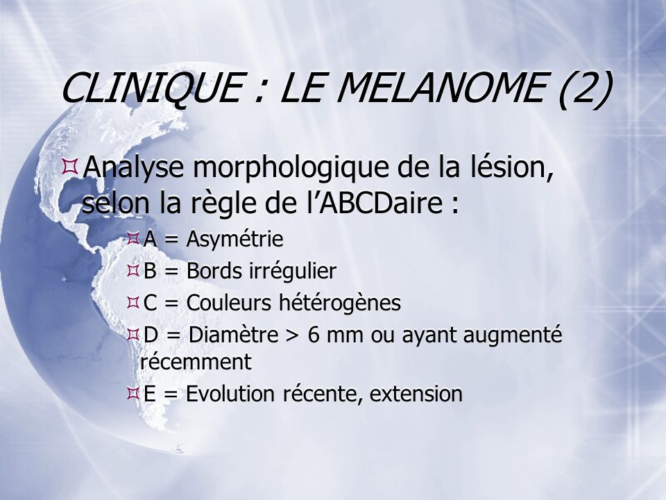 CLINIQUE : LE MELANOME (2)