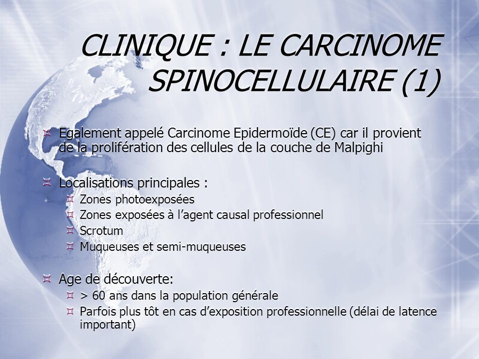 CLINIQUE : LE CARCINOME SPINOCELLULAIRE (1)