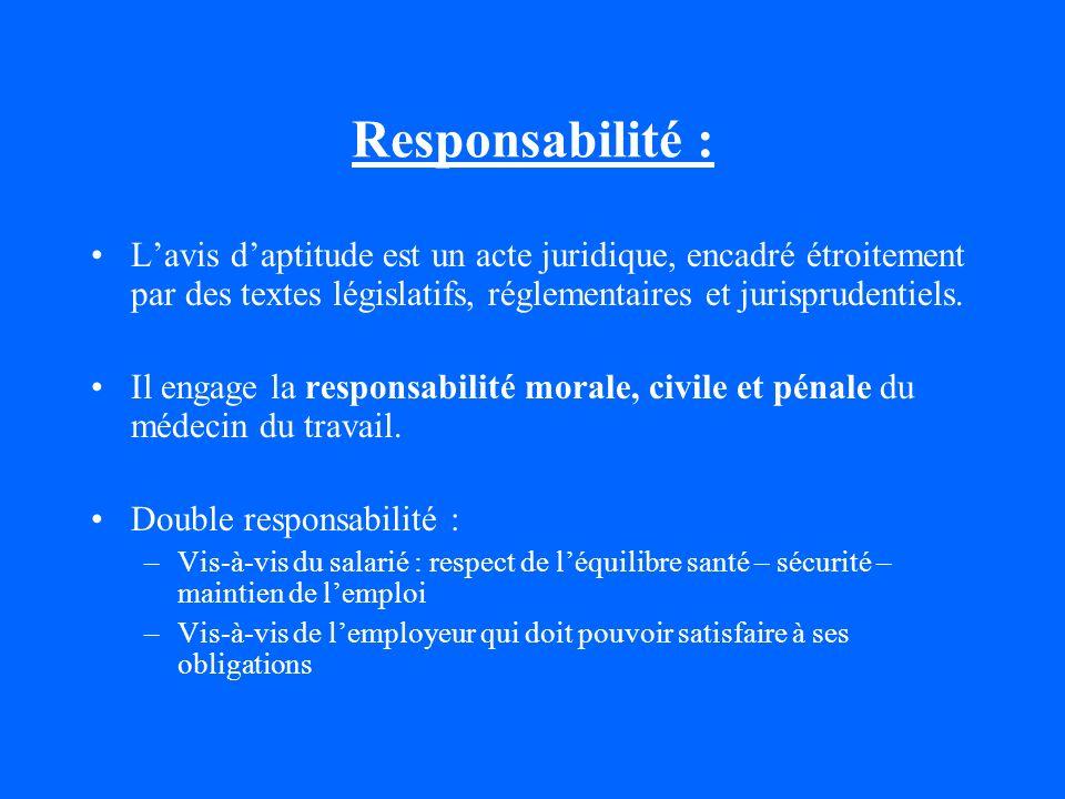 Responsabilité : L'avis d'aptitude est un acte juridique, encadré étroitement par des textes législatifs, réglementaires et jurisprudentiels.