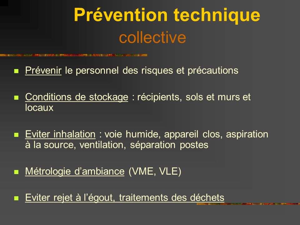 Prévention technique collective