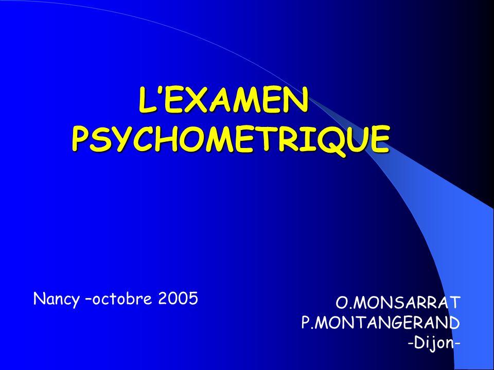 L'EXAMEN PSYCHOMETRIQUE