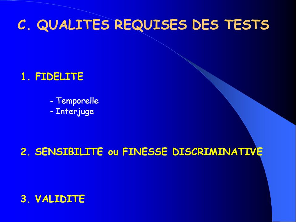 C. QUALITES REQUISES DES TESTS