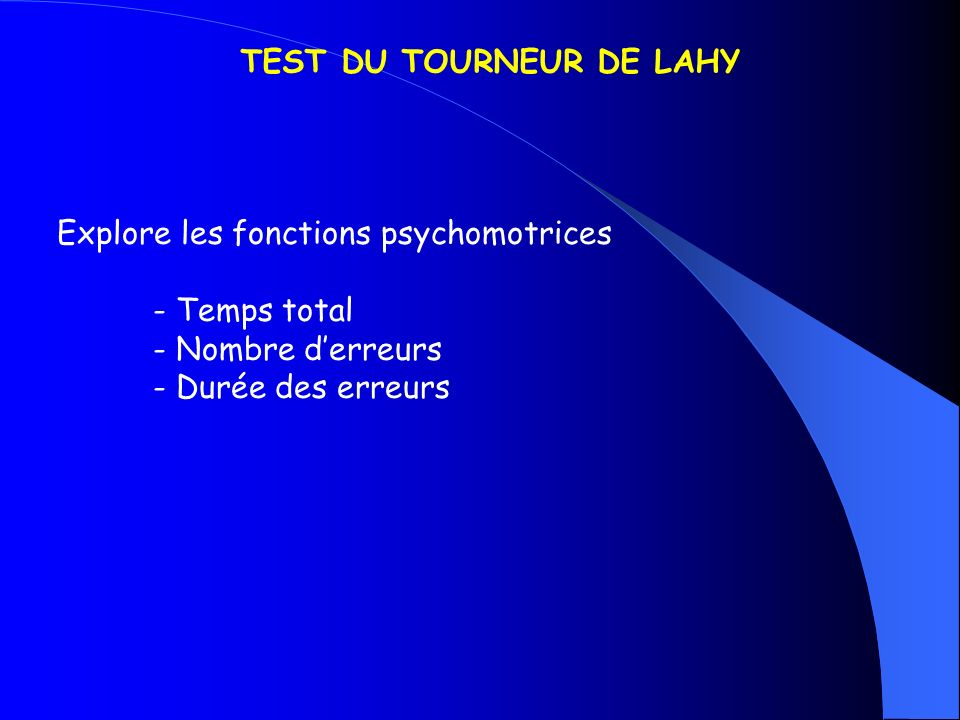 TEST DU TOURNEUR DE LAHY