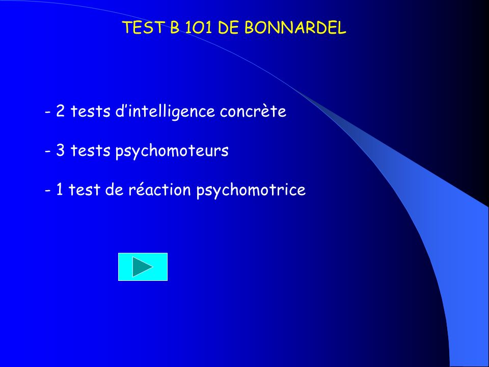TEST B 1O1 DE BONNARDEL 2 tests d'intelligence concrète.