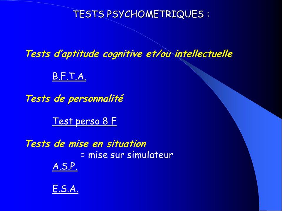 TESTS PSYCHOMETRIQUES :