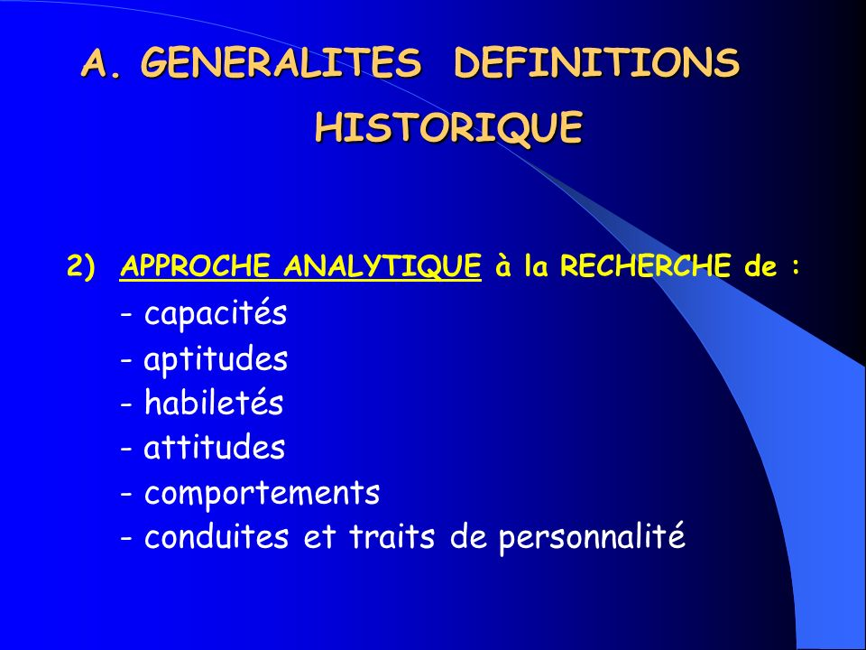 A. GENERALITES DEFINITIONS HISTORIQUE