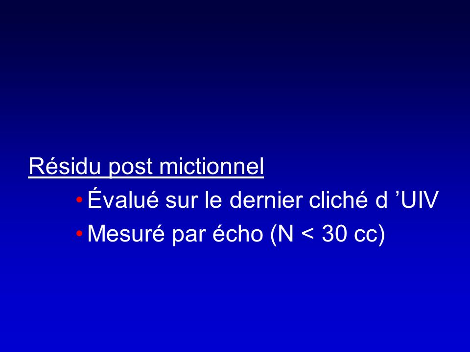 Résidu post mictionnel