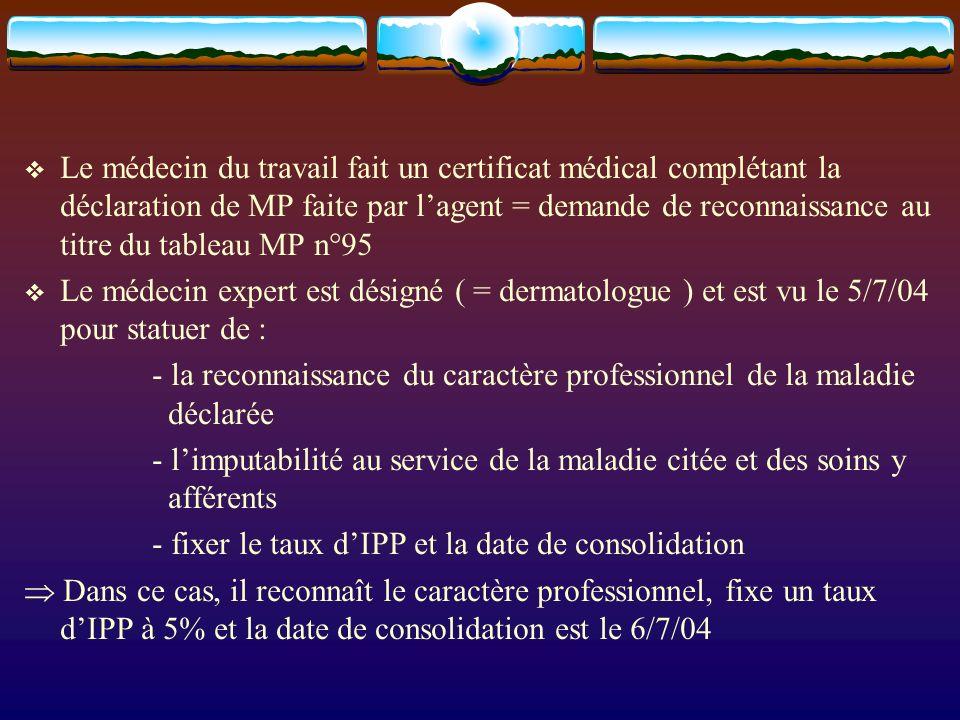 Le médecin du travail fait un certificat médical complétant la déclaration de MP faite par l'agent = demande de reconnaissance au titre du tableau MP n°95