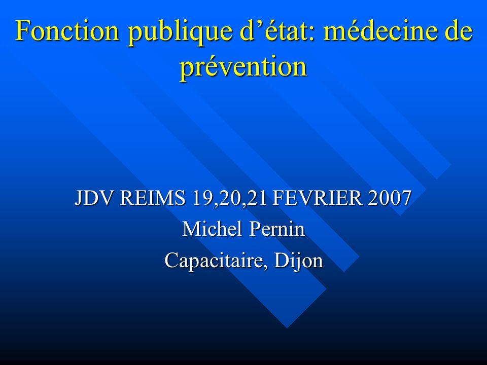 Fonction publique d'état: médecine de prévention