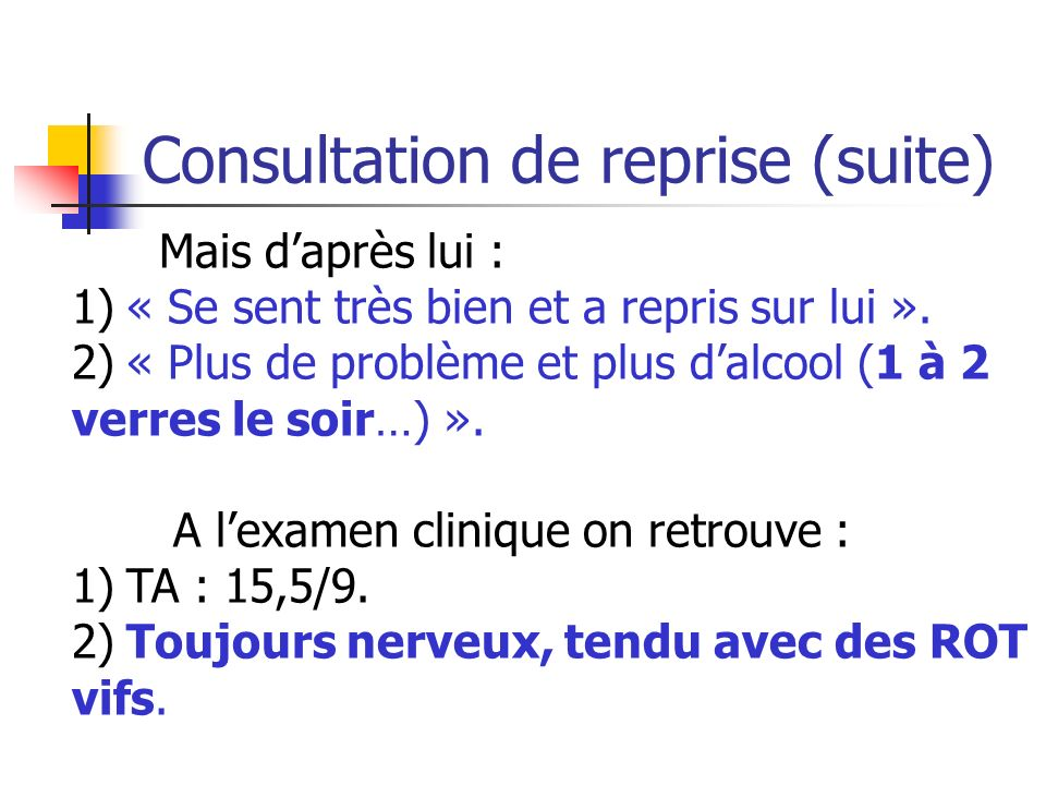 Consultation de reprise (suite)