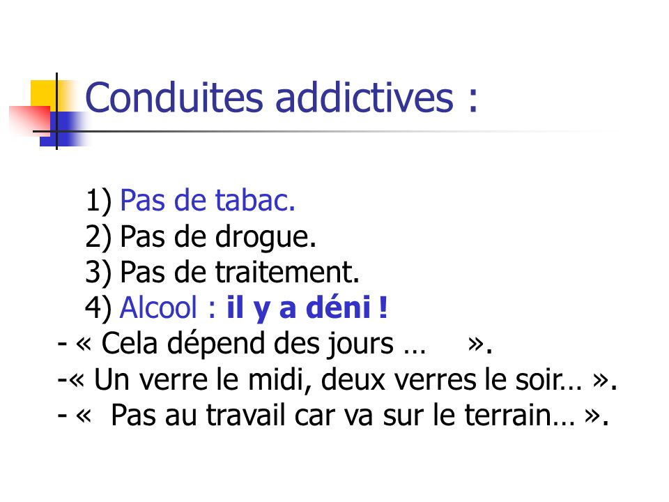 Conduites addictives :