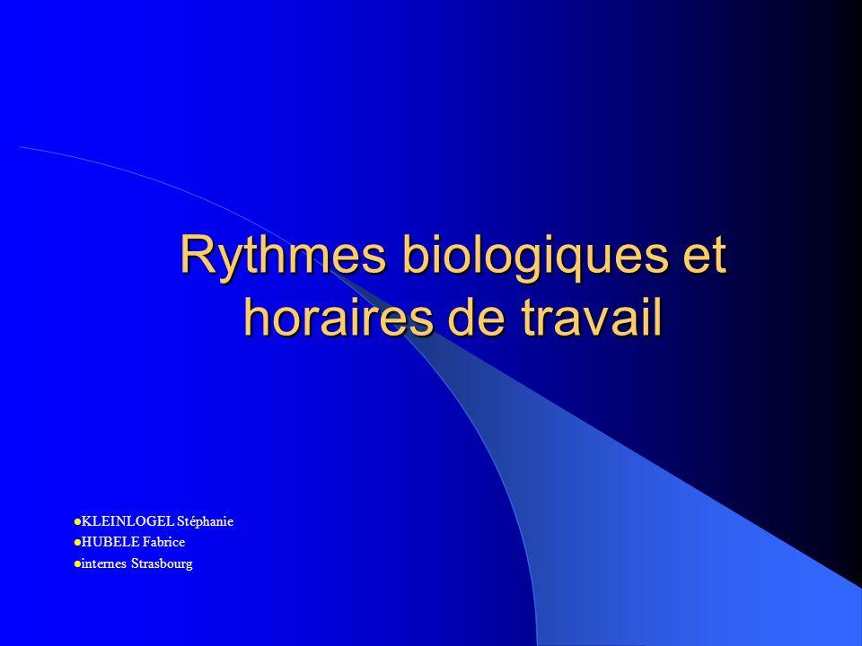 Rythmes biologiques et horaires de travail