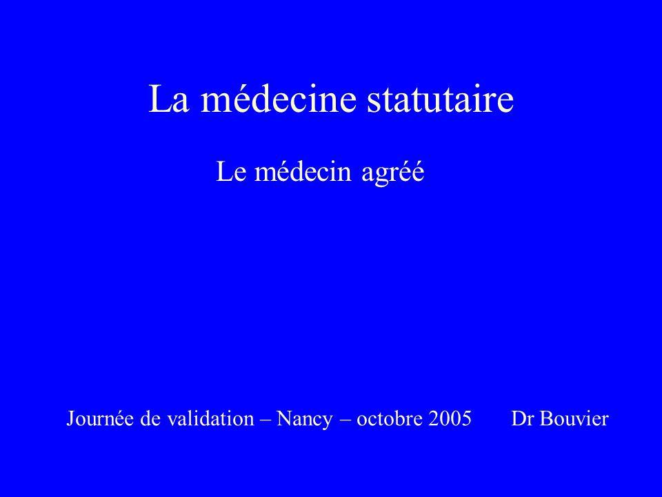 La médecine statutaire