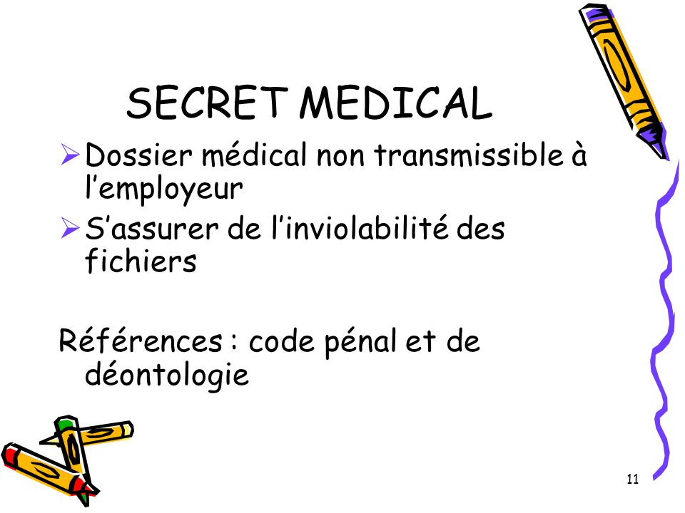 SECRET MEDICAL Dossier médical non transmissible à l'employeur
