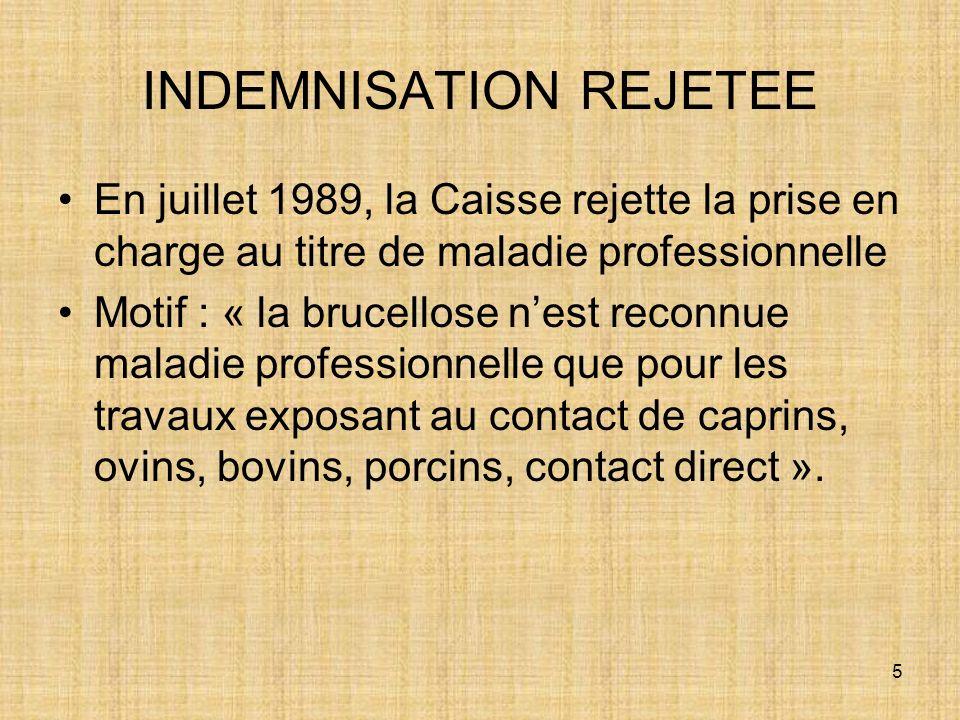 INDEMNISATION REJETEE
