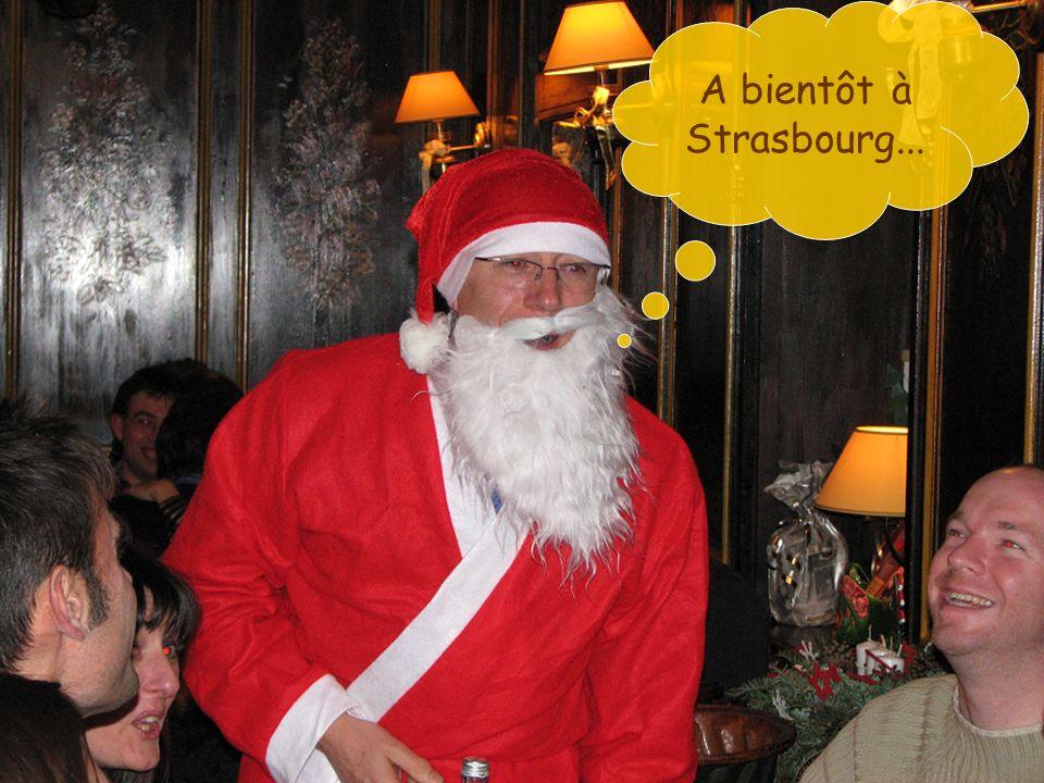 A bientôt à Strasbourg...