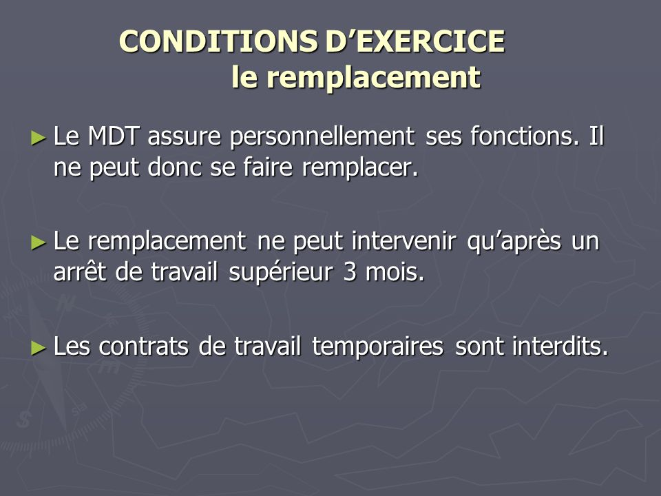 CONDITIONS D'EXERCICE le remplacement