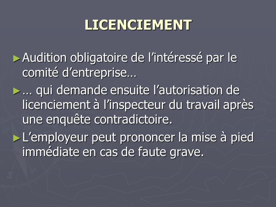 LICENCIEMENT Audition obligatoire de l'intéressé par le comité d'entreprise…