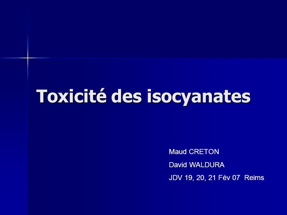 Toxicité des isocyanates