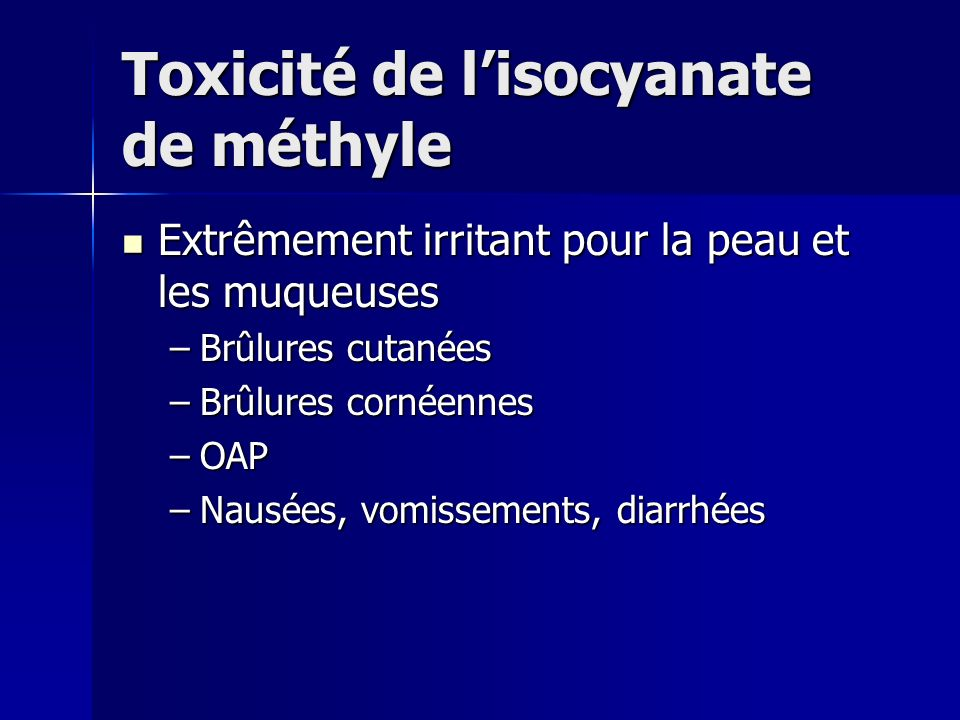 Toxicité de l'isocyanate de méthyle