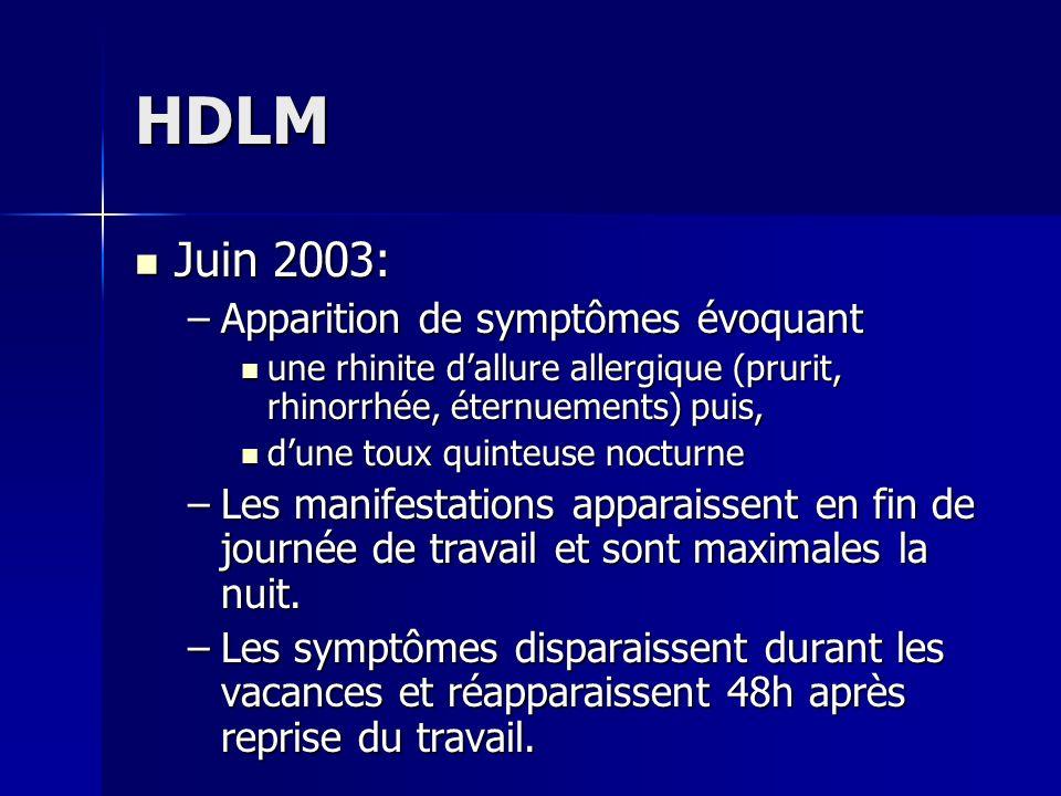 HDLM Juin 2003: Apparition de symptômes évoquant