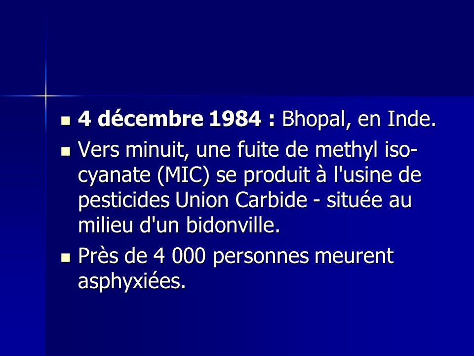 4 décembre 1984 : Bhopal, en Inde.