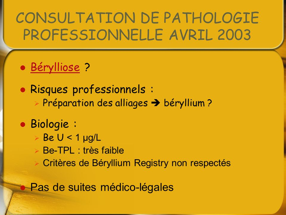 CONSULTATION DE PATHOLOGIE PROFESSIONNELLE AVRIL 2003