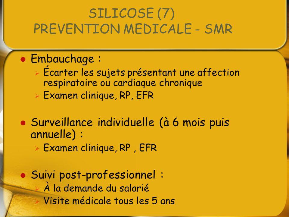 SILICOSE (7) PREVENTION MEDICALE - SMR